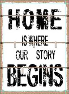 Home is where our story begins.