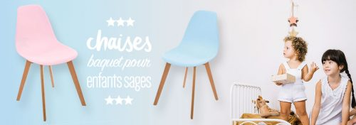 chaises baquet pour enfant