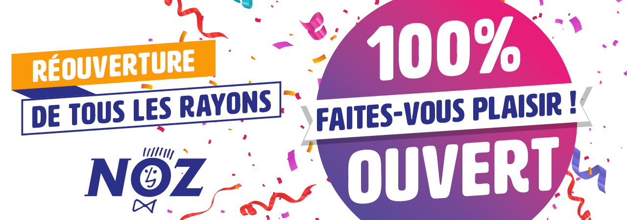 tous nos rayons sont ouverts