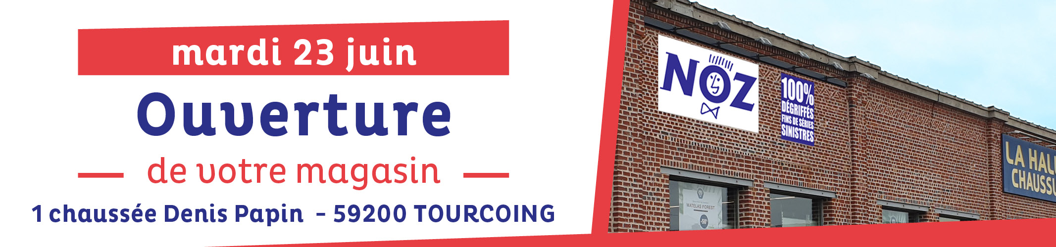 Ouverture Tourcoing